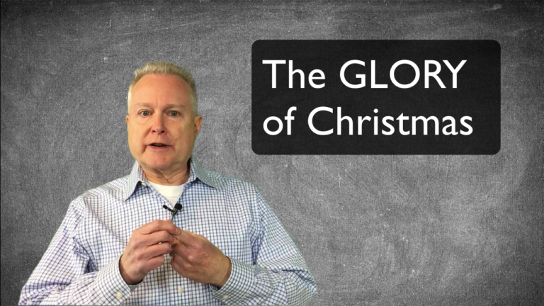 VBlog 010 – What's The Glory of Christmas?