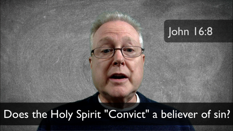 VBlog 018 – Does the Holy Spirit Convict Believers of sin?